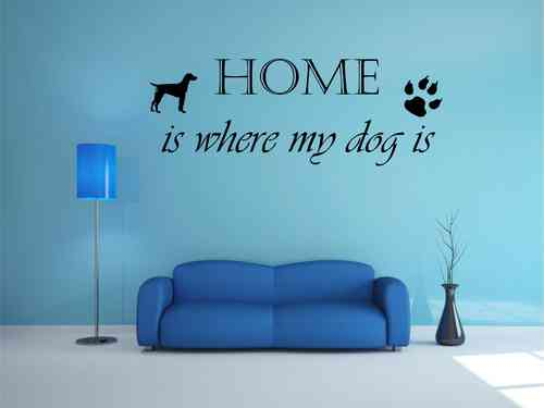 HOME is where my dog is mit hund und pfote